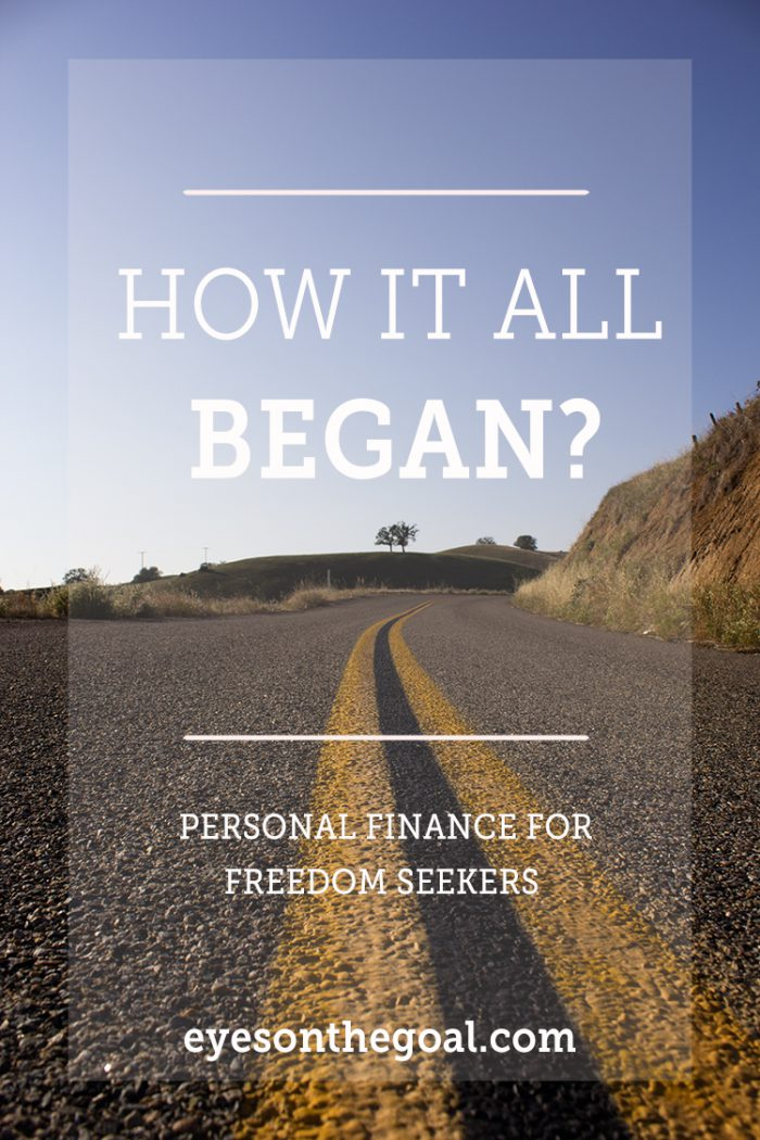 How My Desire for Financial Independence Began?