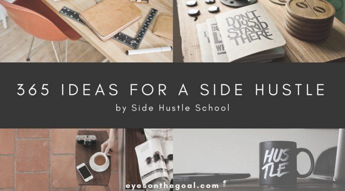 365 Ideas for a Side Hustle by Side Hustle School