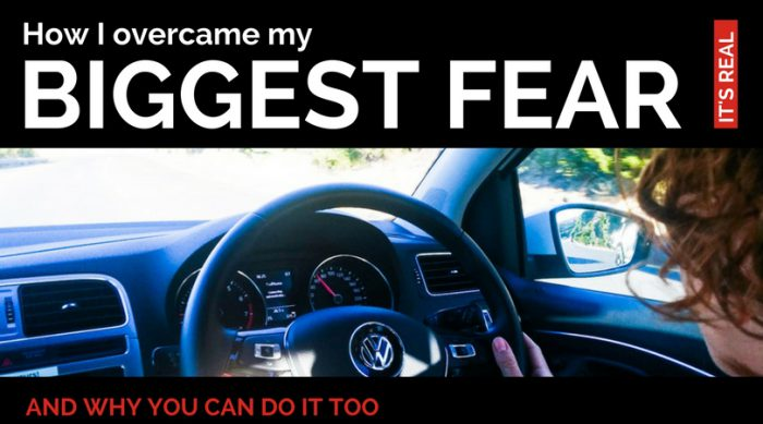 How I Overcame My Biggest Fear