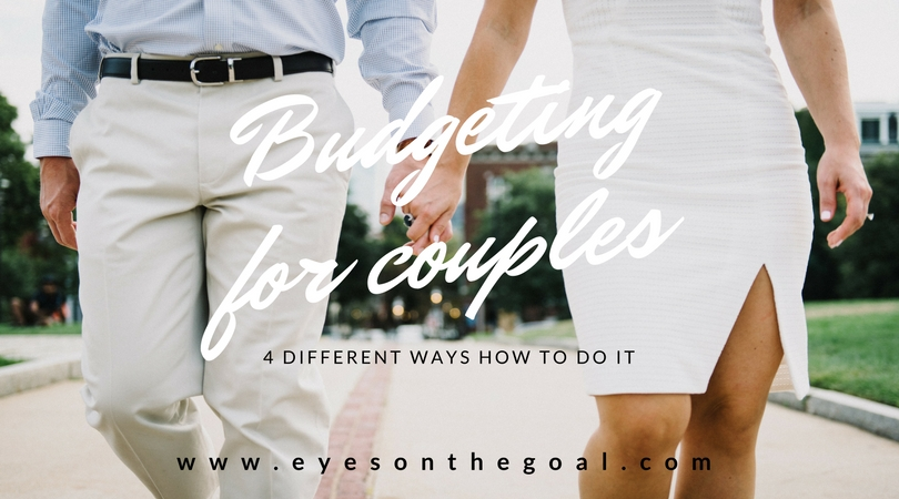 Budgeting for couples - 4 different ways how to do it