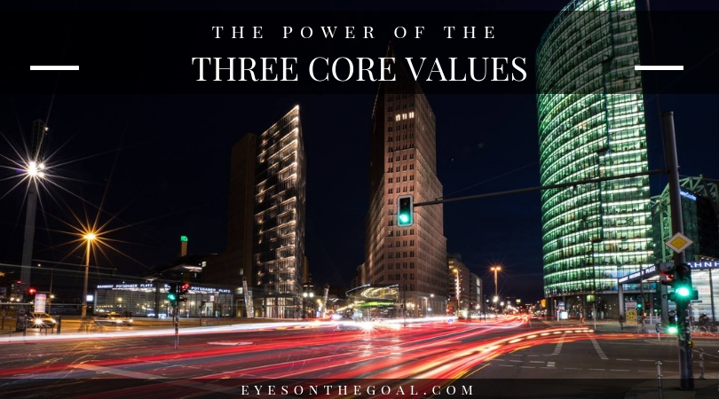 The power of the 3 core values