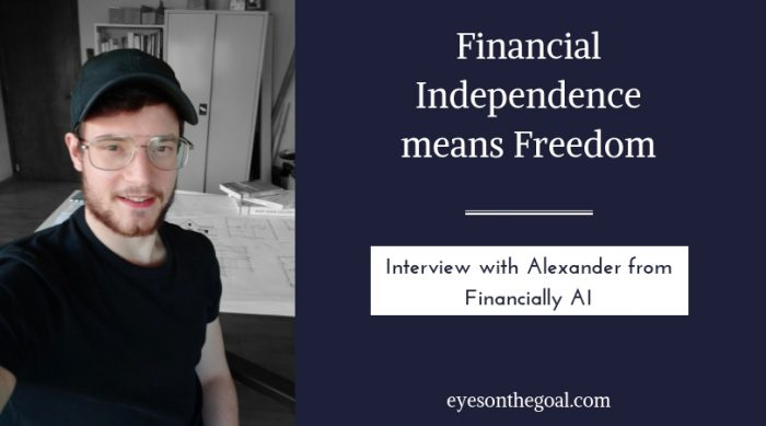 FI means Freedom: Interview with Alexander from Financially AI