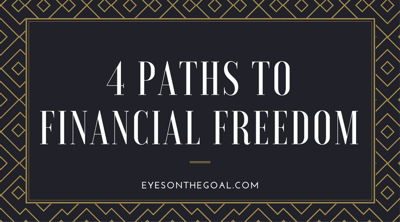 4 Paths to Financial Freedom