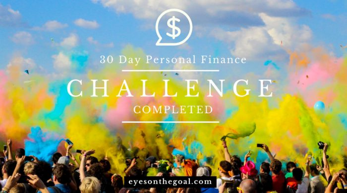 30 Day Personal Finance Challenge Completed