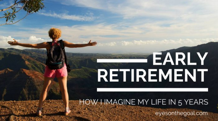 How I imagine early retirement in 5 years