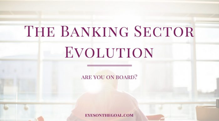 Are You Part of the Banking Sector Evolution?
