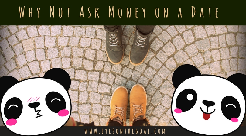 Why Not Ask Money on a Date?