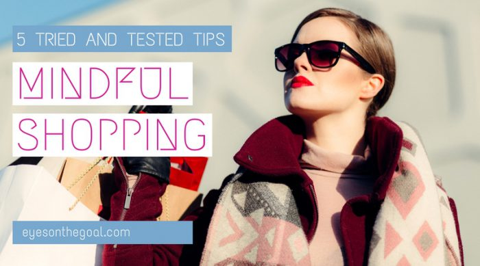 5 Mindful Shopping Tips Will Save You a Lot of Money