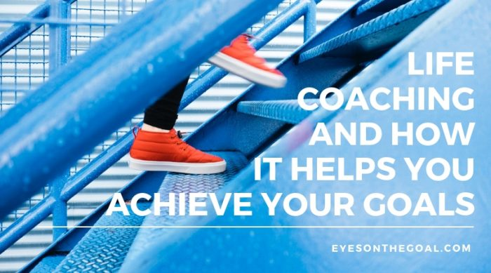 Life coaching helps you achieve your goals