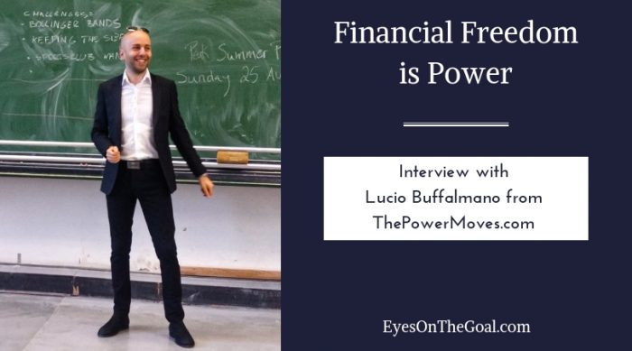 Financial Freedom is Power, Lucio Buffalmano