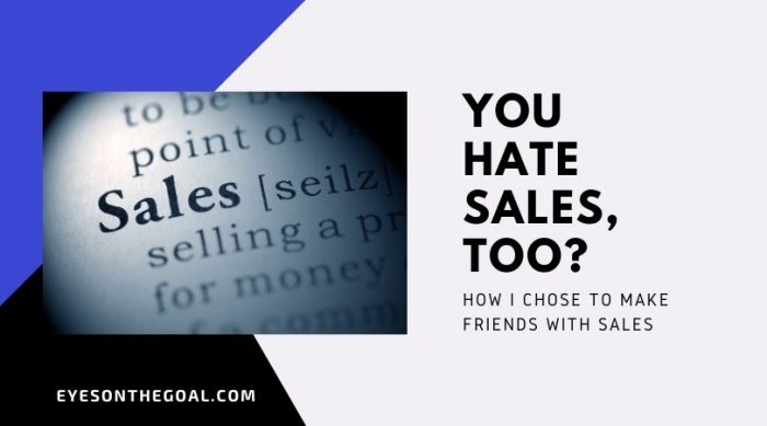 You Hate Sales Too?