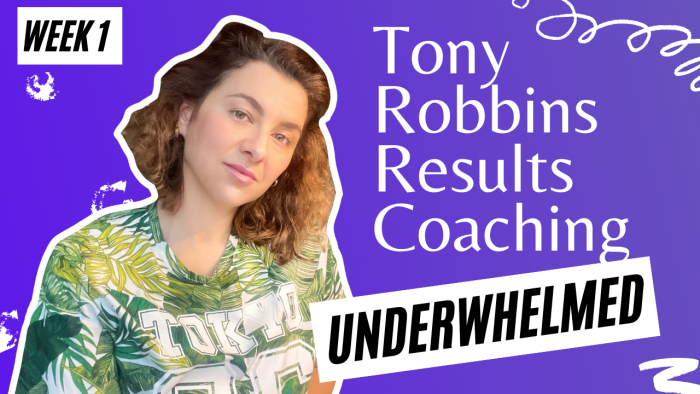 Tony Robbins Results Coaching Week 1