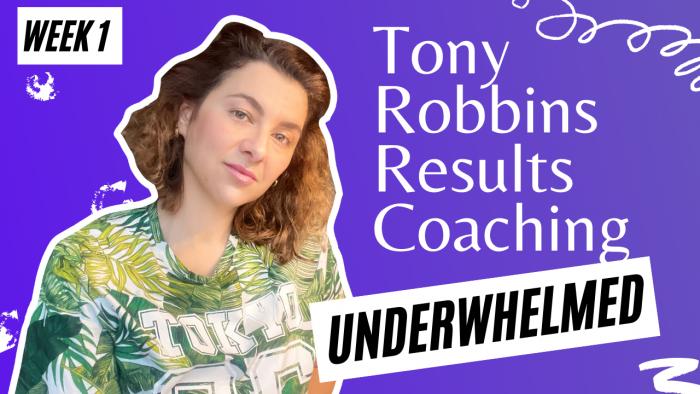 Tony Robbins Results Coaching Week 1